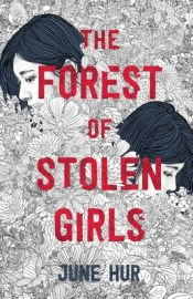 cover for Forest of the Stolen Girls