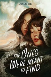 cover for The Ones We're Meant to Find