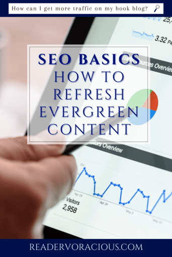 Seo Basics: How to Refresh Evergreen Content