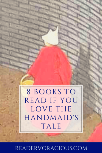8 Books to Read if you enjoyed The Handmaid's Tale