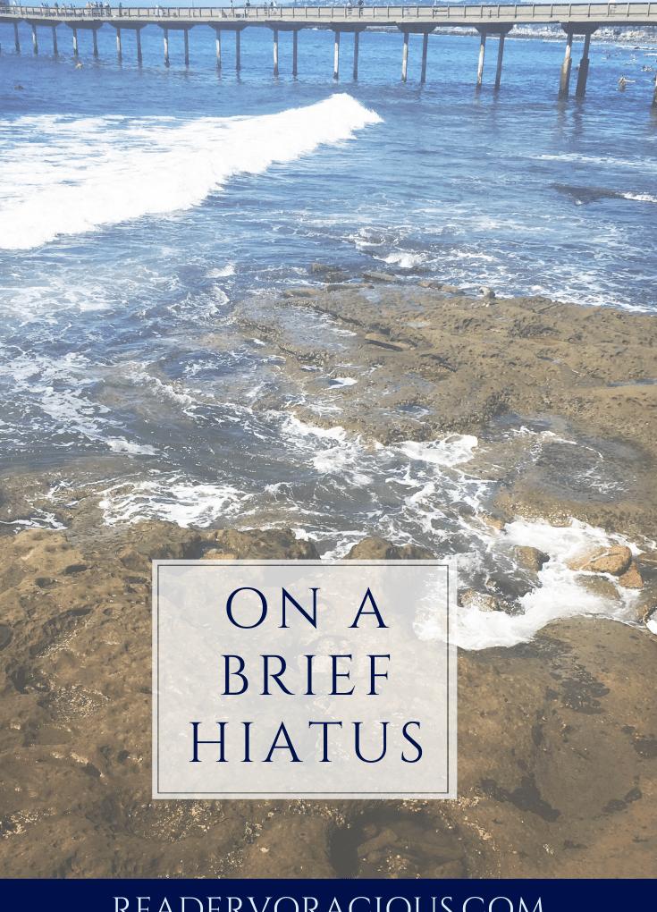 Taking a Vacation – Hiatus Announcement