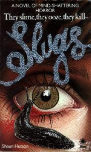 Slugs by Shaun Hutson