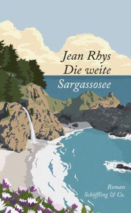 Jean Rhys: »Die weite Sargassosee«