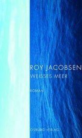 Roy Jacobsen: »Weißes Meer«. Aus dem Norwegischen von Gabriele Haefs und Andreas Brunstermann. Osburg Verlag, 1. März 2016, 250 Seiten, 20,00 €.