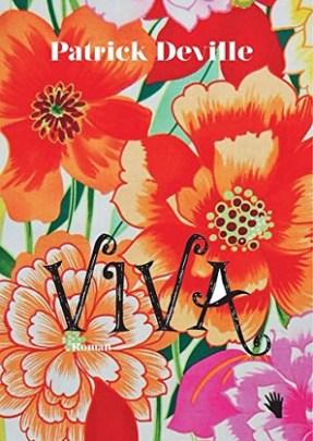 Patrick Deville: »Viva«, bilgerverlag.
