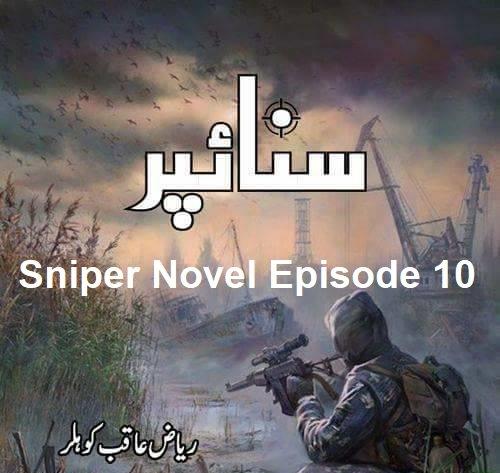 Sniper Novel Episode 10 by Riaz Aqib