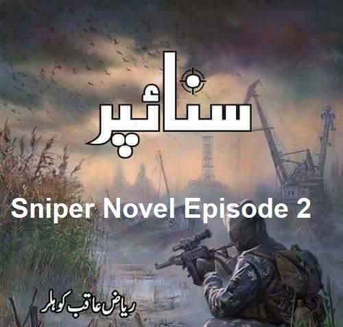 Sniper Novel Episode 2