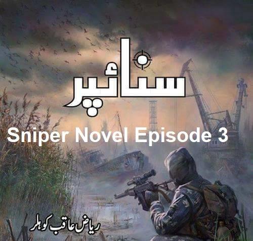 Sniper Novel Episode 3