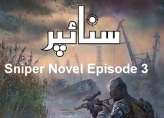 Sniper Novel Episode 3