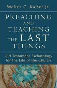 Preaching and Teaching the Last Things