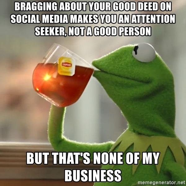 Bragging about Good Deeds Meme