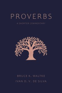 Waltke Shorter Proverbs Commentary