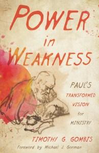 Gombis, Power in Weakness