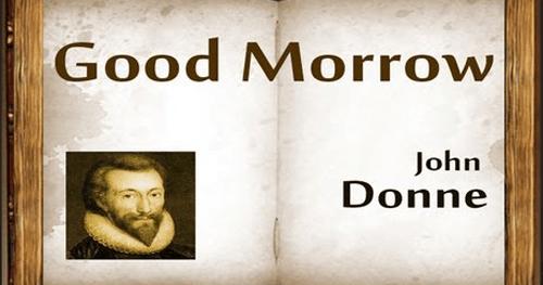 The Good Morrow Poem