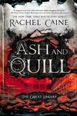 Rachel Caine - Ash and Quill