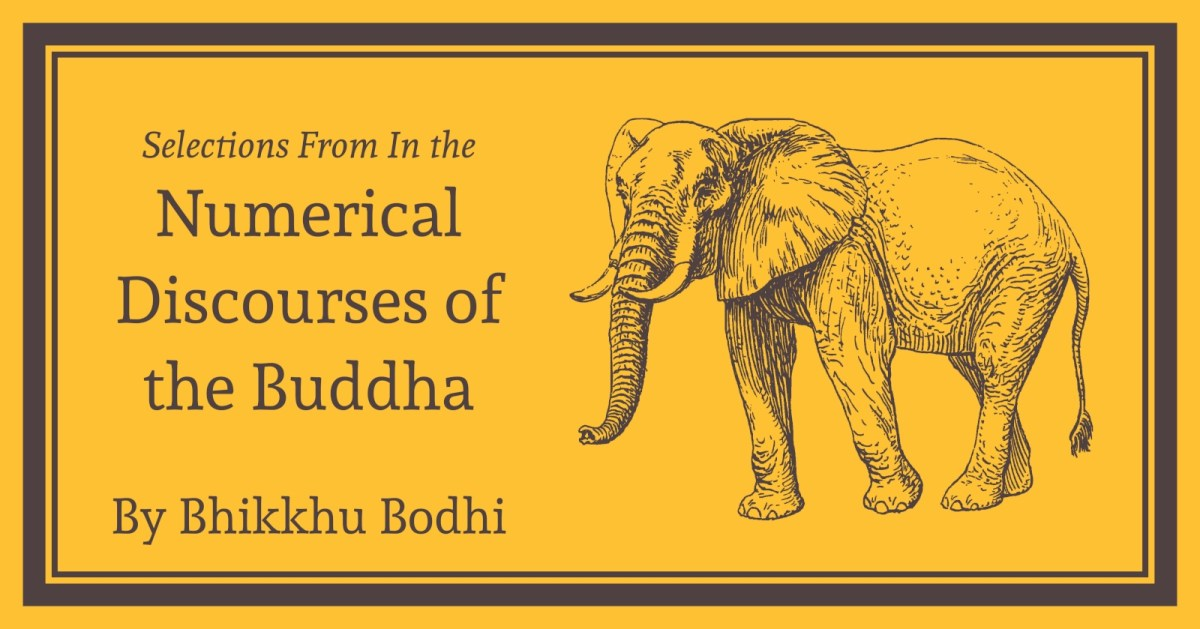 Anguttara Nikaya: Selections from the Numerical Discourses: Free Kindle, Epub,  Mobi, PDF, docx, html