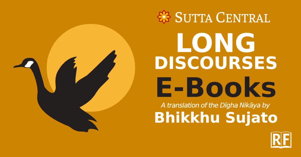 Digha Nikaya translated by Bhikkhu Sujato—Free Epub, Kindle, PDF