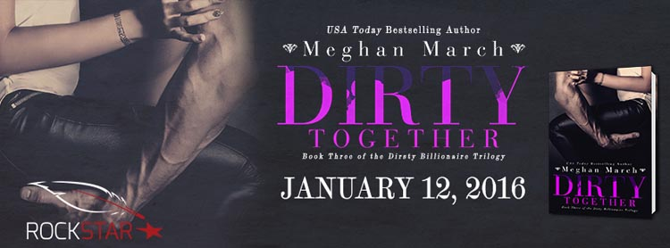 Blog Tour & Review ♥ Dirty Together by Meghan March