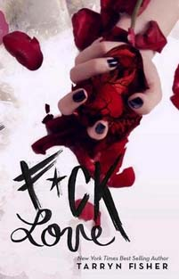 Review ♥ F*ck Love by Tarryn Fisher