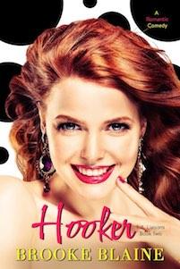 Cover Reveal & Trailer ♥ Hooker by Brooke Blaine