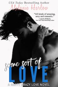 Blog Tour, Review & Giveaway ♥ Some Sort of Love by Melanie Harlow