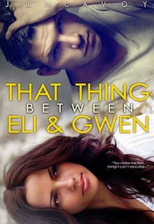Review ♥ That Thing Between Eli & Gwen by J.J. McAvoy