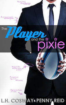 Release Blitz & Giveaway ♥ The Player and the Pixie by L.H. Cosway and Penny Reid