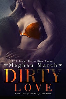 Review & Excerpt ♥ Dirty Love by Meghan March
