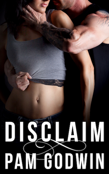 Cover Reveal ♥ Disclaim by Pam Godwin