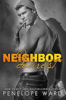 Cover Reveal ♥ Neighbor Dearest by Penelope Ward