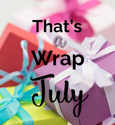 That's a Wrap! July 2017