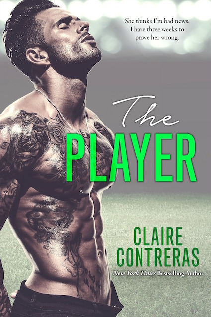 Cover Reveal ♥ The Player by Claire Contreras