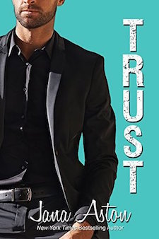 Review, Excerpt & $100 Amazon Gift Card Giveaway ♥ Trust by Jana Aston