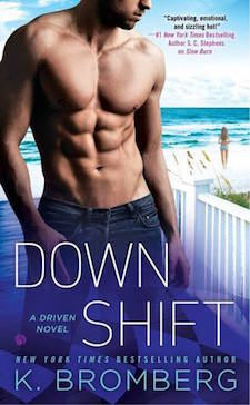 Audiobook Review ♥ Down Shift by K. Bromberg