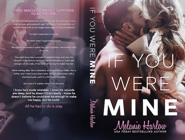 Blog Tour & Excerpt ♥ If You Were Mine by Melanie Harlow