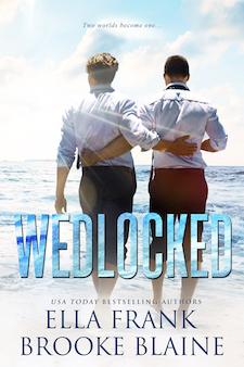 Blog Tour, Review & Excerpt ♥ Wedlocked by Brooke Blaine & Ella Frank