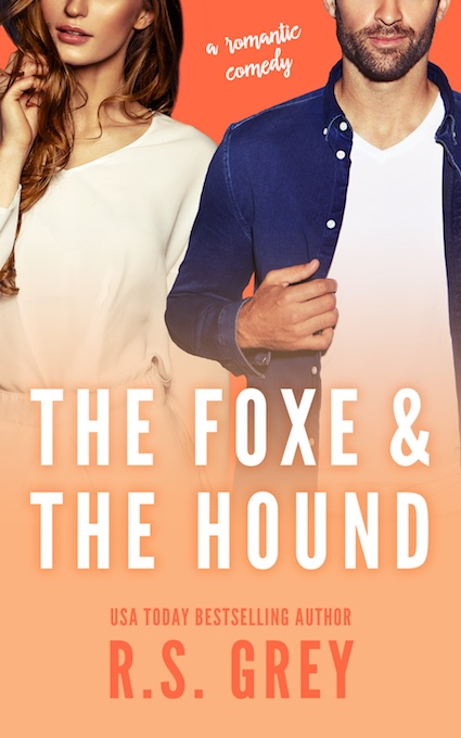 Cover Reveal ♥ The Foxe & The Hound by R.S. Grey