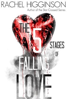 Review ♥ The Five Stages of Falling in Love by Rachel Higginson