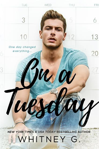 Cover Reveal & Giveaway ♥ On a Tuesday by Whitney G.