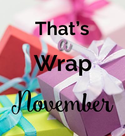 That's a Wrap! November 2017
