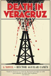 Death in Veracruz-Héctor Aguilar Camín