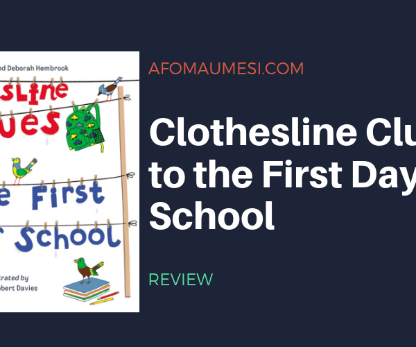 PICTURE BOOK FRIDAY: CLOTHESLINE CLUES TO THE FIRST DAY OF SCHOOL