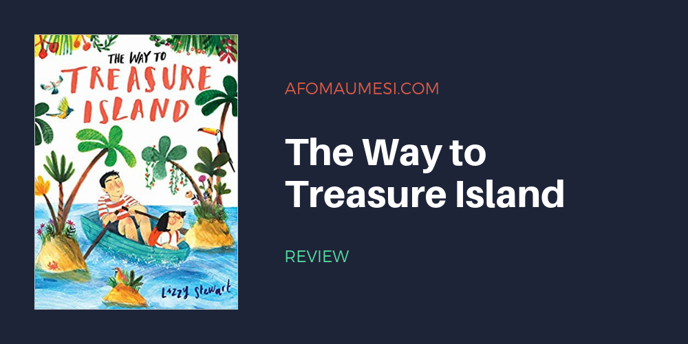 the way to treasure island book review graphic