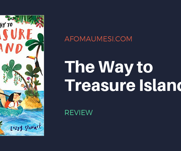 PICTURE BOOK FRIDAY: THE WAY TO TREASURE ISLAND