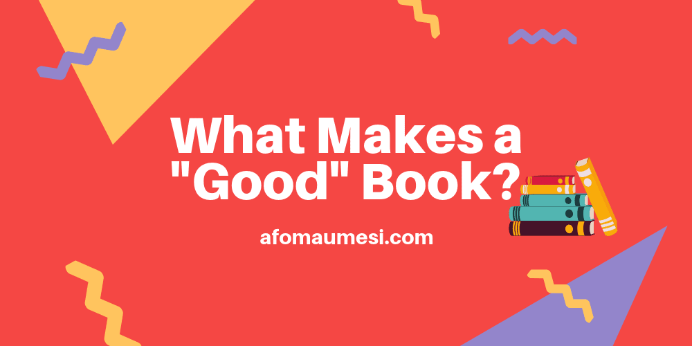 graphic saying what makes a good book