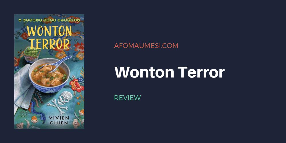 wonton terror vivien chien review