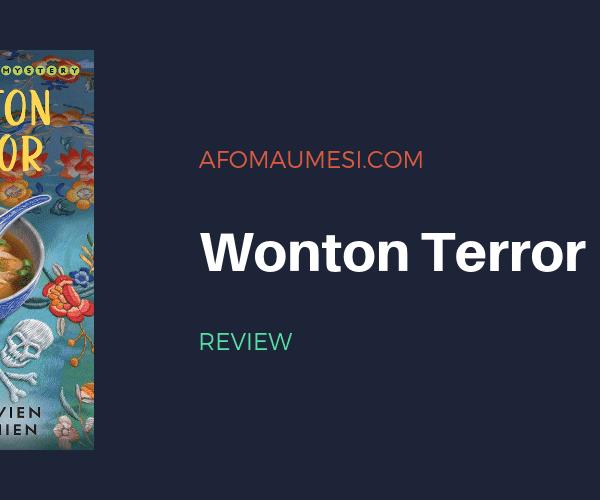 REVIEW | WONTON TERROR