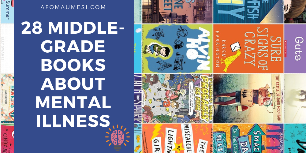 middle-grade books about mental illness.