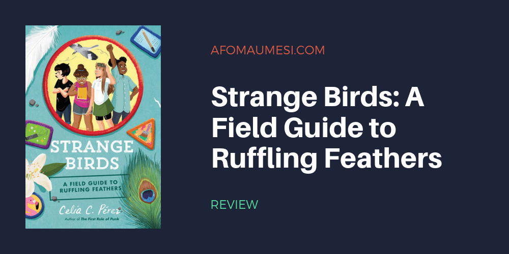 strange birds a field guide to ruffling feathers review