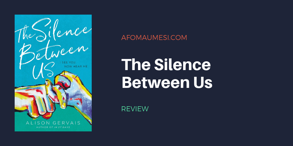 the silence between us review alison gervais